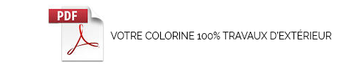 Votre Colorine 100% travaux d'extérieur